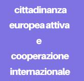 Linea programmatica 7 - Cittadinanza attiva e cooperazione internazionale