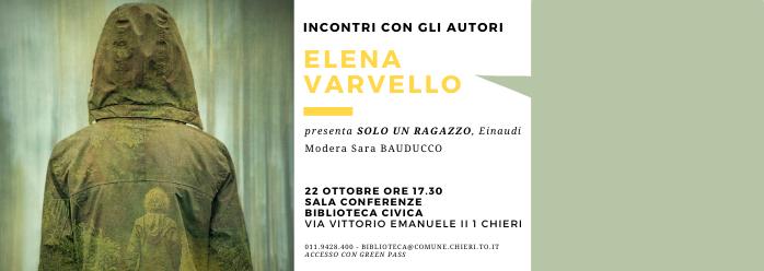 Incontri con gli autori: Elena Varvello